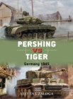 Pershing vs Tiger : Germany 1945 - eBook