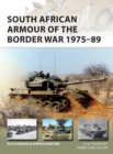 South African Armour of the Border War 1975-89 - Book