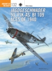 Jagdgeschwader 53 `Pik-As' Bf 109 Aces of 1940 - Book