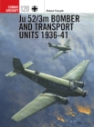 Ju 52/3m Bomber and Transport Units 1936-41 - eBook