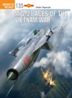 MiG-21 Aces of the Vietnam War - Book