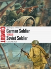 German Soldier vs Soviet Soldier : Stalingrad 1942-43 - Book