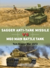 Sagger Anti-Tank Missile vs M60 Main Battle Tank : Yom Kippur War 1973 - Book