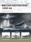 British Destroyers 1939-45 : Wartime-built classes - Book