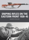 Sniping Rifles on the Eastern Front 1939 45 - eBook