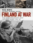 Finland at War : The Continuation and Lapland Wars 1941-45 - Book