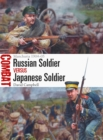 Russian Soldier vs Japanese Soldier : Manchuria 1904-05 - Book