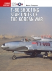 F-80 Shooting Star Units of the Korean War - Book