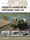 French Armour in Vietnam 1945-54 - Book
