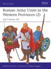 Roman Army Units in the Western Provinces 2 : 3rd Century AD - Book