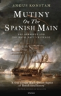 Mutiny on the Spanish Main : HMS Hermione and the Royal Navy s revenge - eBook