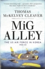 MiG Alley : The US Air Force in Korea, 1950-53 - Book