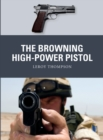 The Browning High-Power Pistol - Book