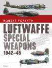 Luftwaffe Special Weapons 1942-45 - Book