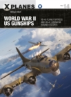World War II US Gunships : YB-40 Flying Fortress and XB-41 Liberator Bomber Escorts - Book