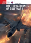 RAF Tornado Units of Gulf War I - Book