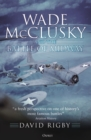 Wade McClusky and the Battle of Midway - Book