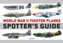 World War II Fighter Planes Spotter's Guide - Book