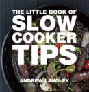 Little Book of Slow Cooker Tips - Book