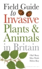 Field Guide to Invasive Plants and Animals in Britain - eBook