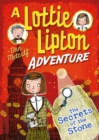 The Secrets of the Stone A Lottie Lipton Adventure - eBook