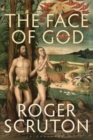 The Face of God : The Gifford Lectures - Book