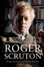 Conversations with Roger Scruton - Book