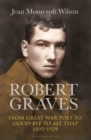 Robert Graves : From Great War Poet to Good-bye to All That (1895-1929) - Book