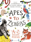 Apes to Zebras: An A-Z of Shape Poems - Book