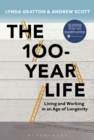 The 100-Year Life : Living and working in an age of longevity - eBook