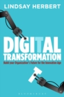 Digital Transformation : Build Your Organization's Future for the Innovation Age - Book