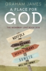 A Place for God : The Mowbray Lent Book 2018 - Book