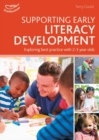 Supporting Early Literacy Development : Exploring best practice with 2-3 year olds - Book