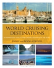 World Cruising Destinations : An Inspirational Guide to All Sailing Destinations - eBook