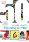 50 Fantastic Ideas for Exploring Number - Book