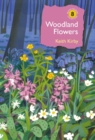 Woodland Flowers : Colourful past, uncertain future - Book