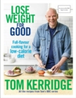 Lose Weight for Good : Full-flavour cooking for a low-calorie diet - Book