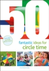 50 Fantastic Ideas for Circle Time - Book