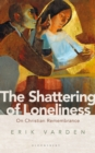 The Shattering of Loneliness : On Christian Remembrance - Book