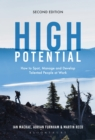 High Potential : How to Spot, Manage and Develop Talented People at Work - Book