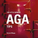 The Little Book of Aga Tips - Book