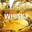 The Little Book of Whisky Tips - Book