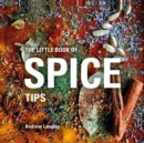 The Little Book of Spice Tips - Book