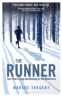 The Runner : Four Years Living and Running in the Wilderness - Book