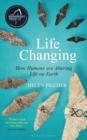 Life Changing : SHORTLISTED FOR THE WAINWRIGHT PRIZE FOR WRITING ON GLOBAL CONSERVATION - Book