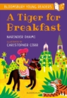 A Tiger for Breakfast: A Bloomsbury Young Reader : Turquoise Book Band - Book
