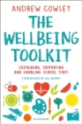 The Wellbeing Toolkit : Sustaining, supporting and enabling school staff - Book