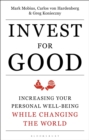 Invest for Good : A Healthier World and a Wealthier You - Book