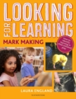 Looking for Learning: Mark Making - eBook