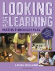 Looking for Learning: Maths through Play - eBook